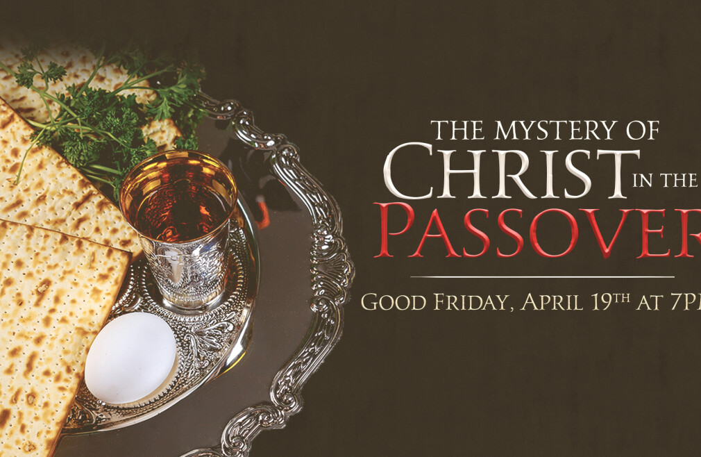Christ in the Passover - Good Friday